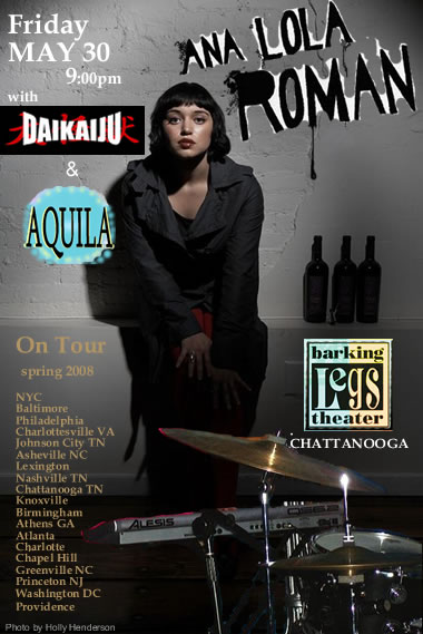 Ana Lola Roman Avant garde rockers from NYC play Barking Legs in Chattanooga, May 30.